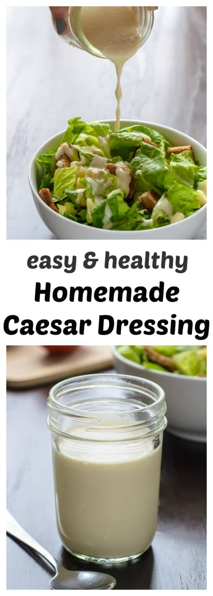 An easy and healthy homemade Caesar dressing that uses Greek yogurt. All the flavor of Caesar, without the guilt!